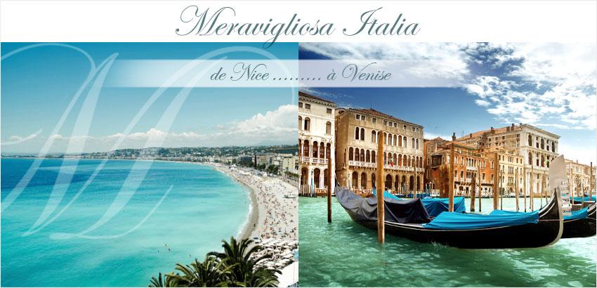 Circuit Meravigliosa de Nice à Venise en Italie